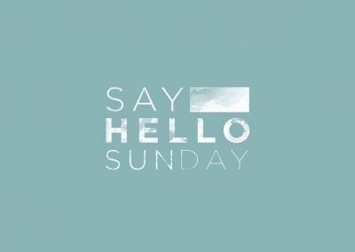 Say Hello Sunday